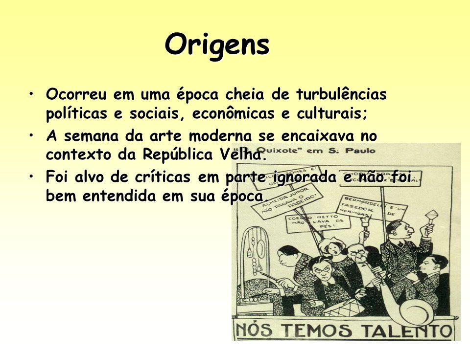 Origens Ocorreu em uma época cheia de turbulências políticas e sociais, econômicas e culturais;
