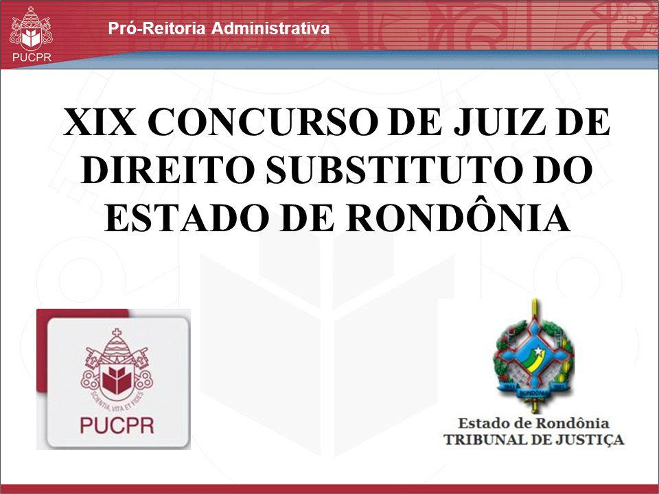 XIX CONCURSO DE JUIZ DE DIREITO SUBSTITUTO DO ESTADO DE RONDÔNIA