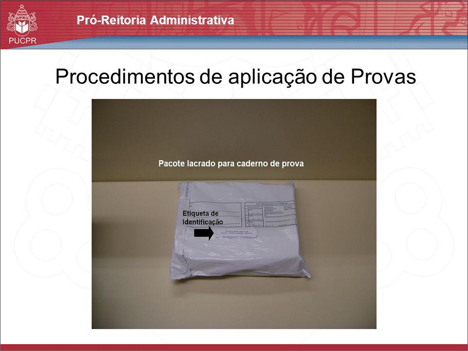 Procedimentos de aplicação de Provas