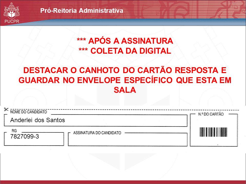 *** APÓS A ASSINATURA *** COLETA DA DIGITAL
