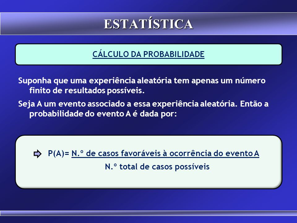 CÁLCULO DA PROBABILIDADE
