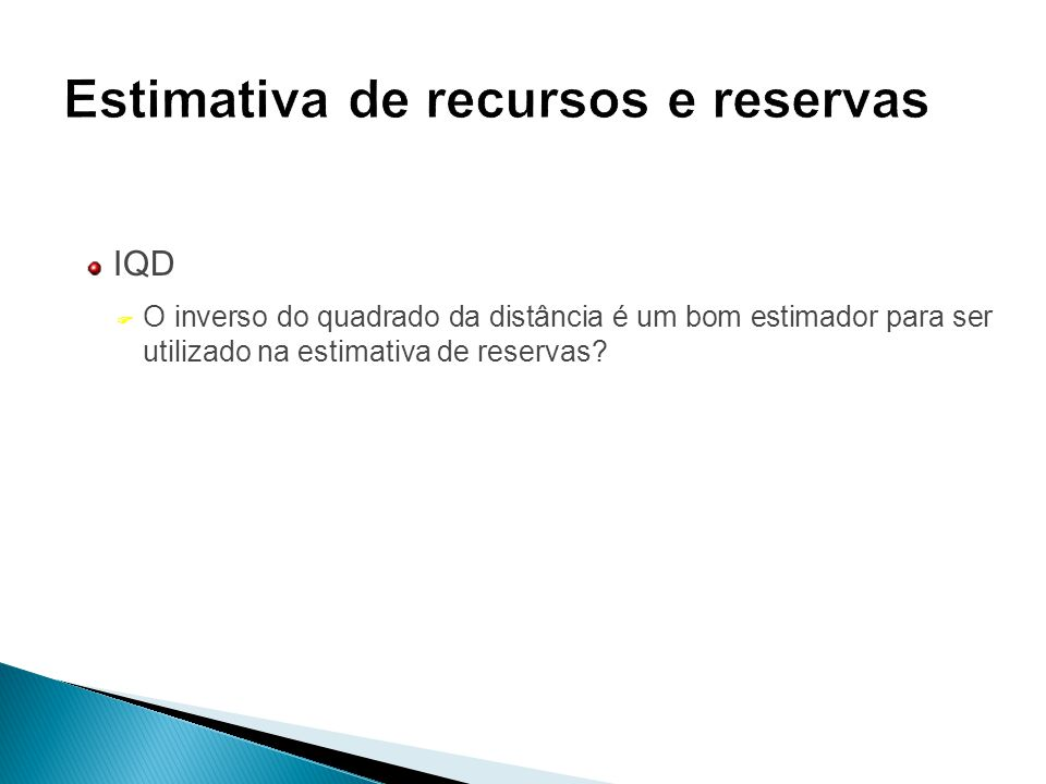 Estimativa de recursos e reservas