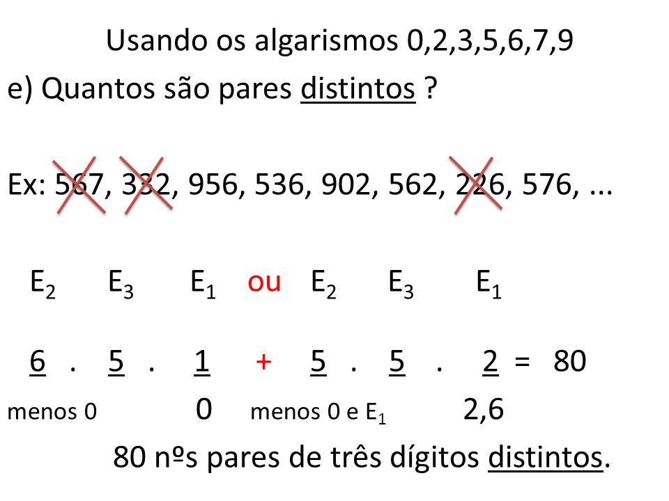 e) Quantos são pares distintos