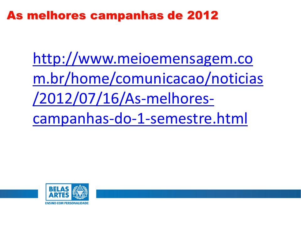 As melhores campanhas de 2012