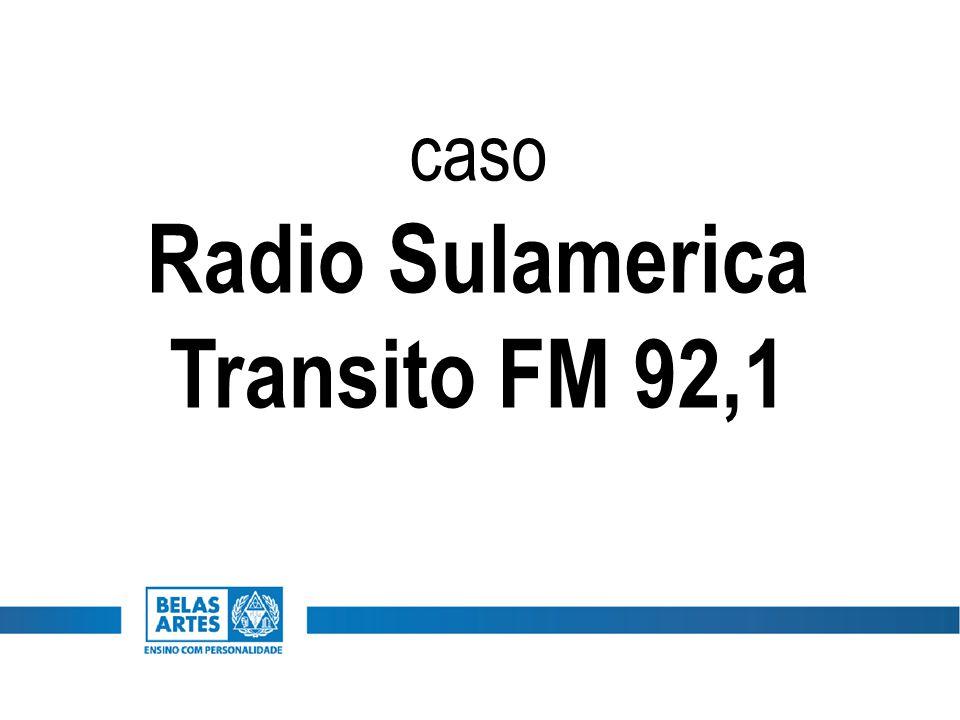 caso Radio Sulamerica Transito FM 92,1