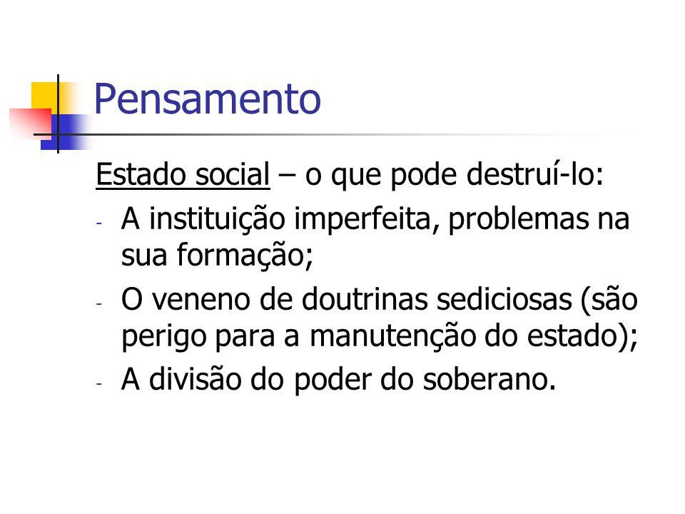 Pensamento Estado social – o que pode destruí-lo: