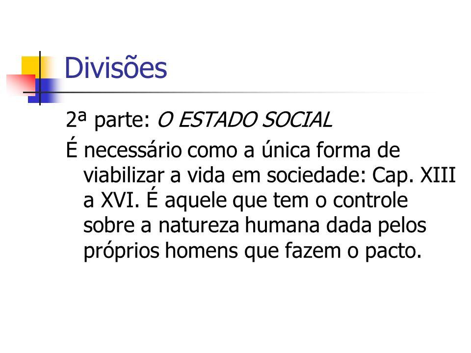 Divisões 2ª parte: O ESTADO SOCIAL