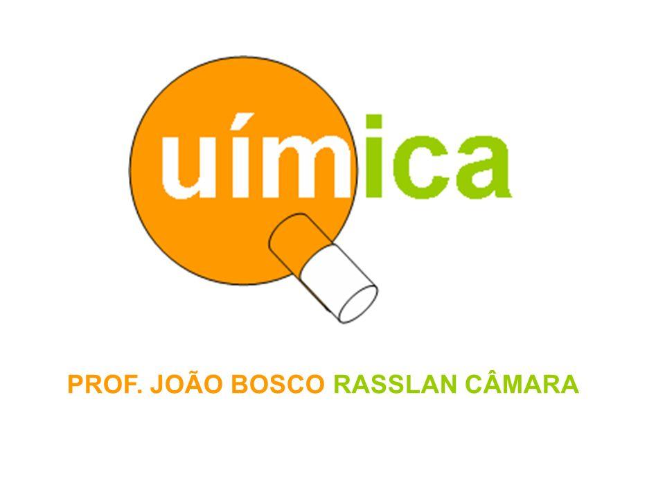 PROF. JOÃO BOSCO RASSLAN CÂMARA