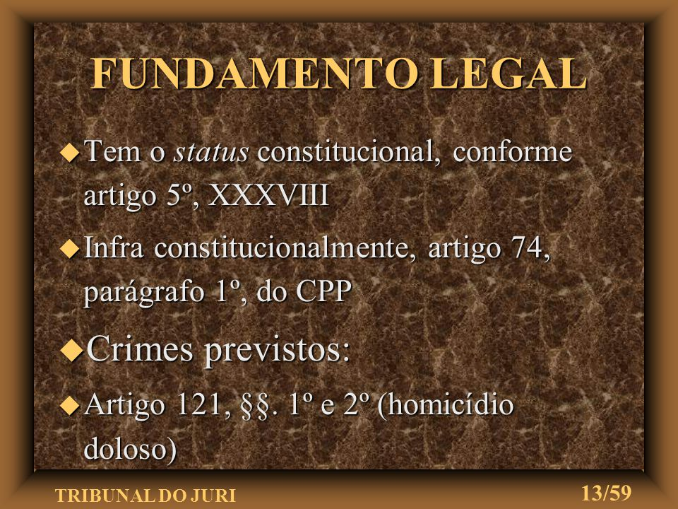 FUNDAMENTO LEGAL Crimes previstos: