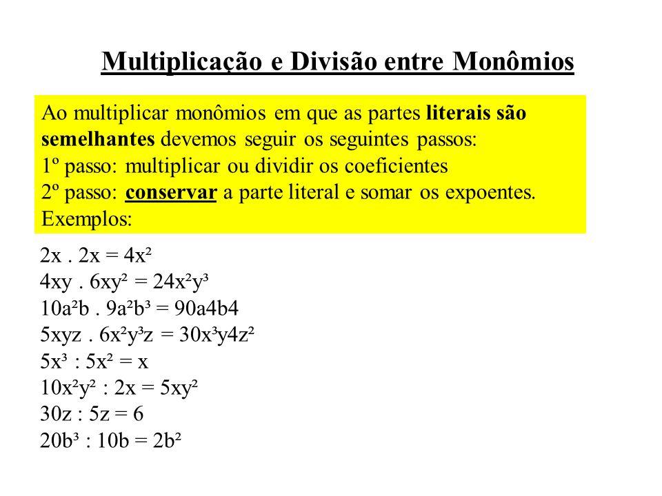 Multiplicação e Divisão entre Monômios