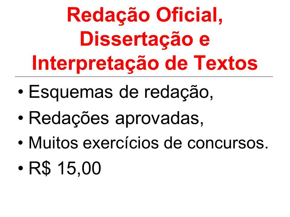 Redação Oficial, Dissertação e Interpretação de Textos