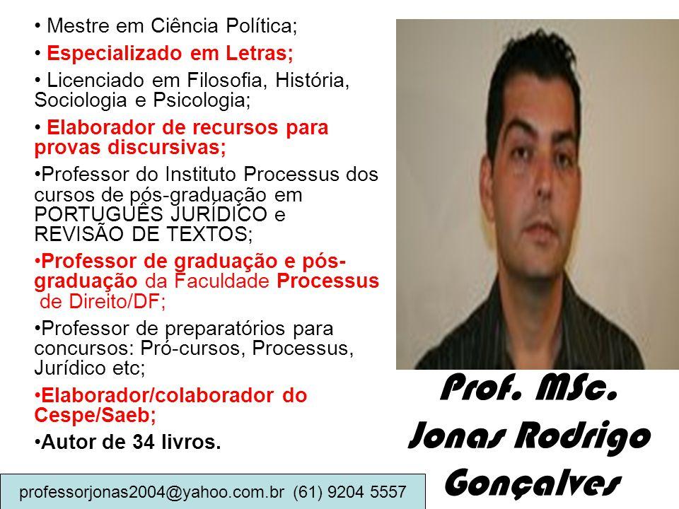 Prof. MSc. Jonas Rodrigo Gonçalves