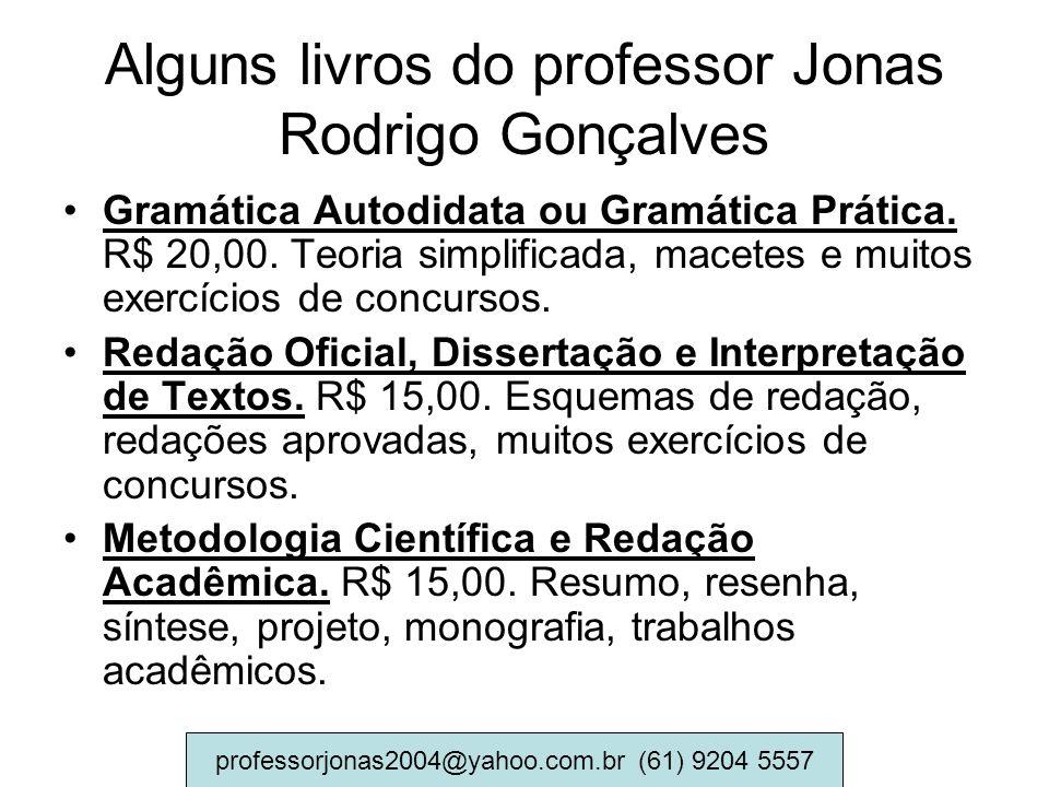 Alguns livros do professor Jonas Rodrigo Gonçalves