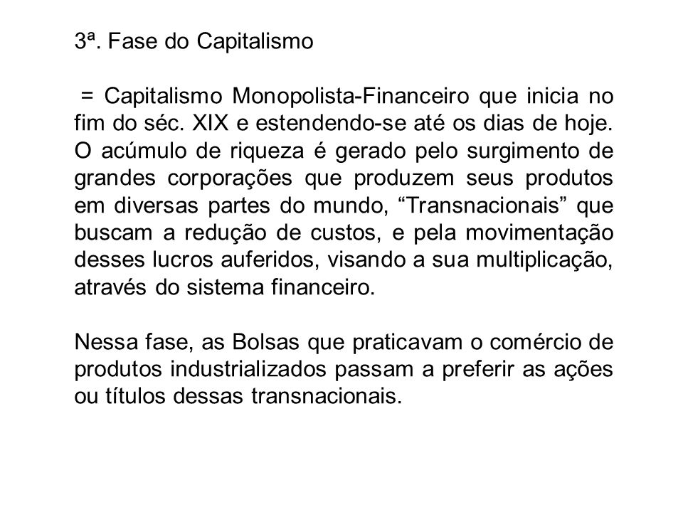 3ª. Fase do Capitalismo