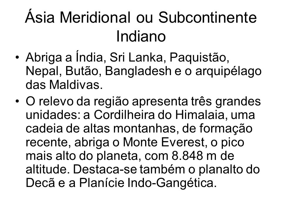 Ásia Meridional ou Subcontinente Indiano