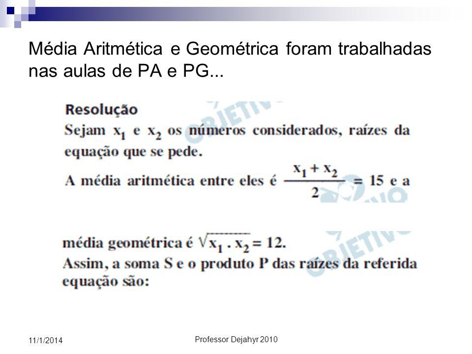 Média Aritmética e Geométrica foram trabalhadas nas aulas de PA e PG...