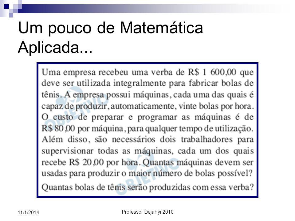 Um pouco de Matemática Aplicada...