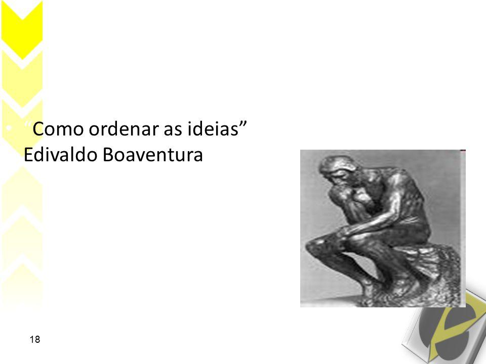 Como ordenar as ideias Edivaldo Boaventura.