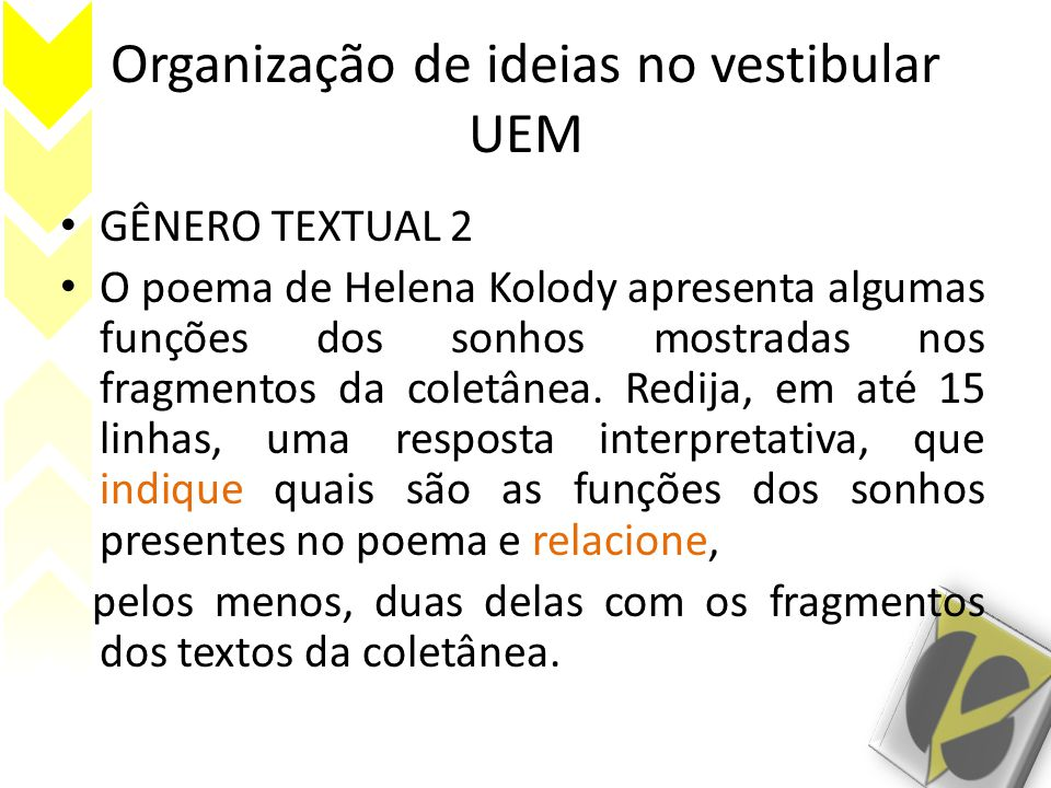 Organização de ideias no vestibular UEM