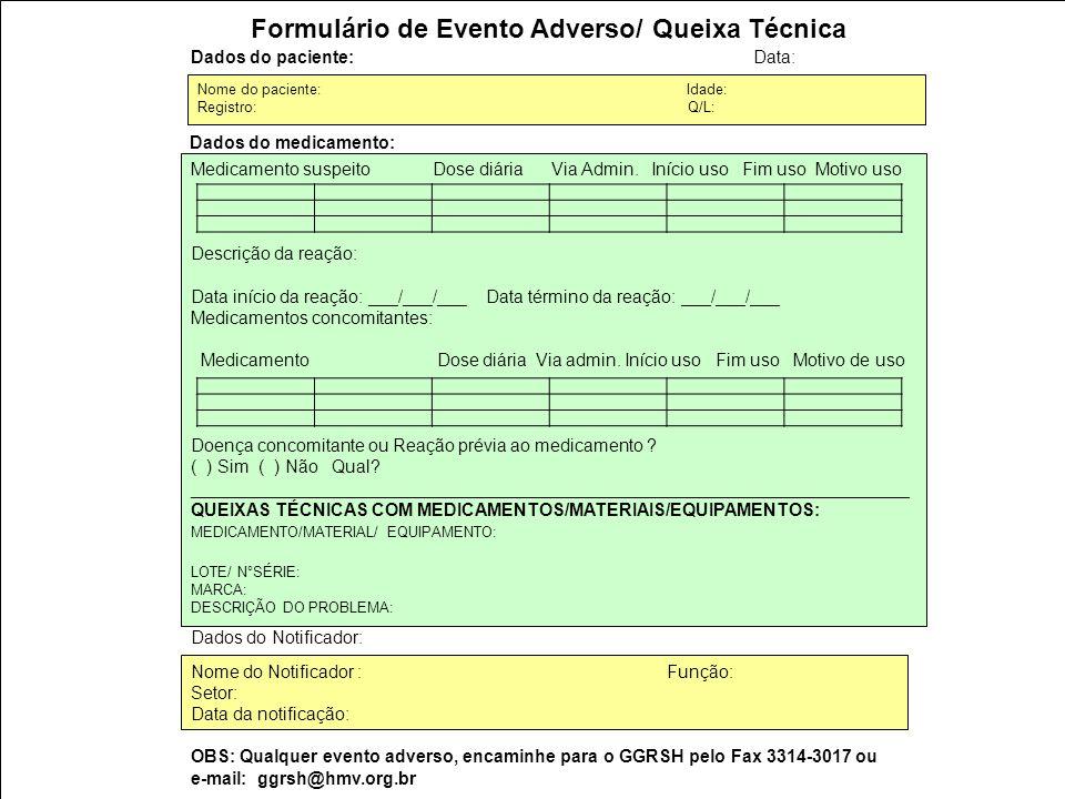 Formulário de Evento Adverso/ Queixa Técnica