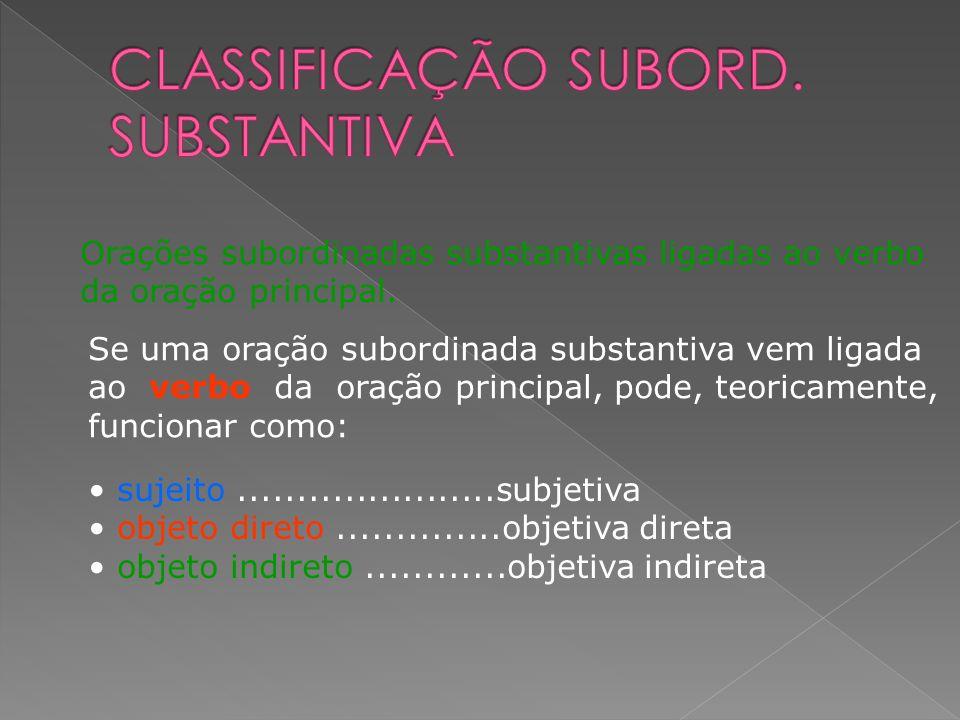 CLASSIFICAÇÃO SUBORD. SUBSTANTIVA