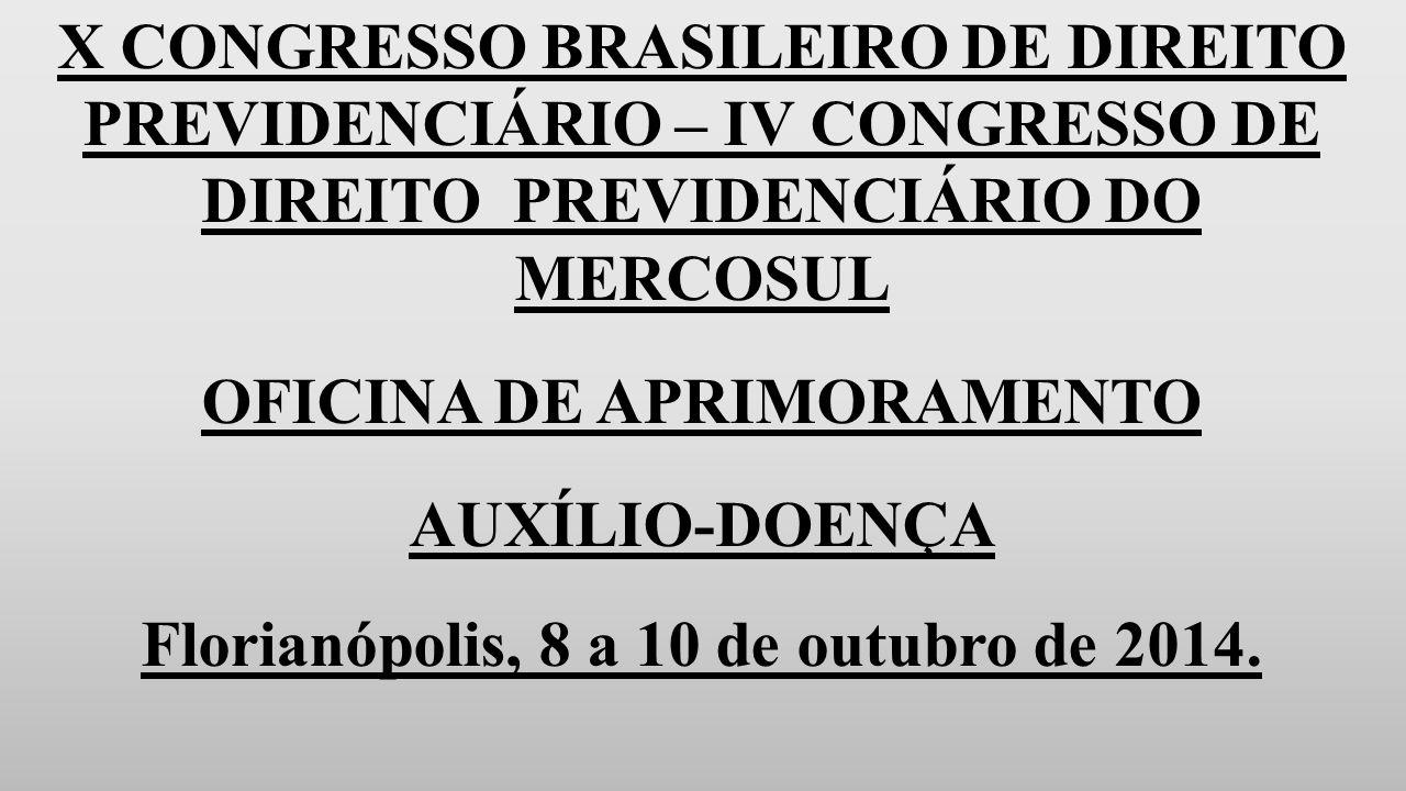 OFICINA DE APRIMORAMENTO Florianópolis, 8 a 10 de outubro de 2014.