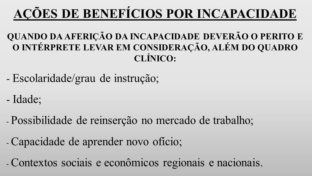 AÇÕES DE BENEFÍCIOS POR INCAPACIDADE