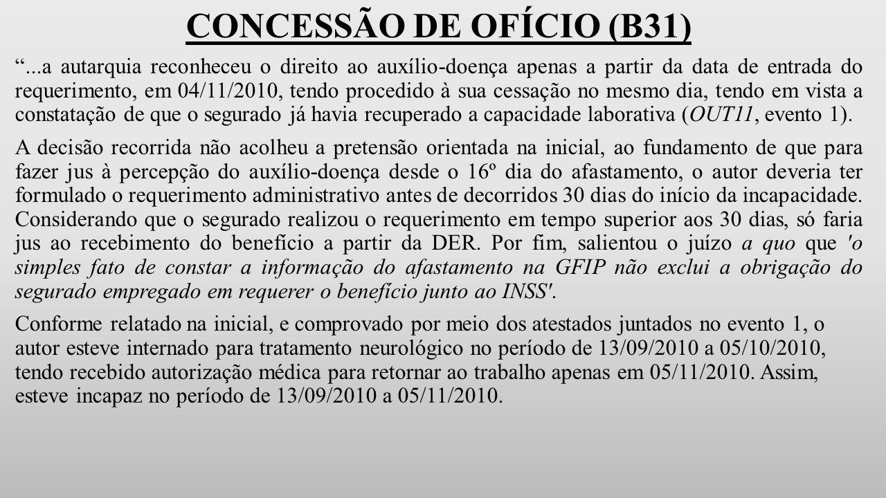 CONCESSÃO DE OFÍCIO (B31)