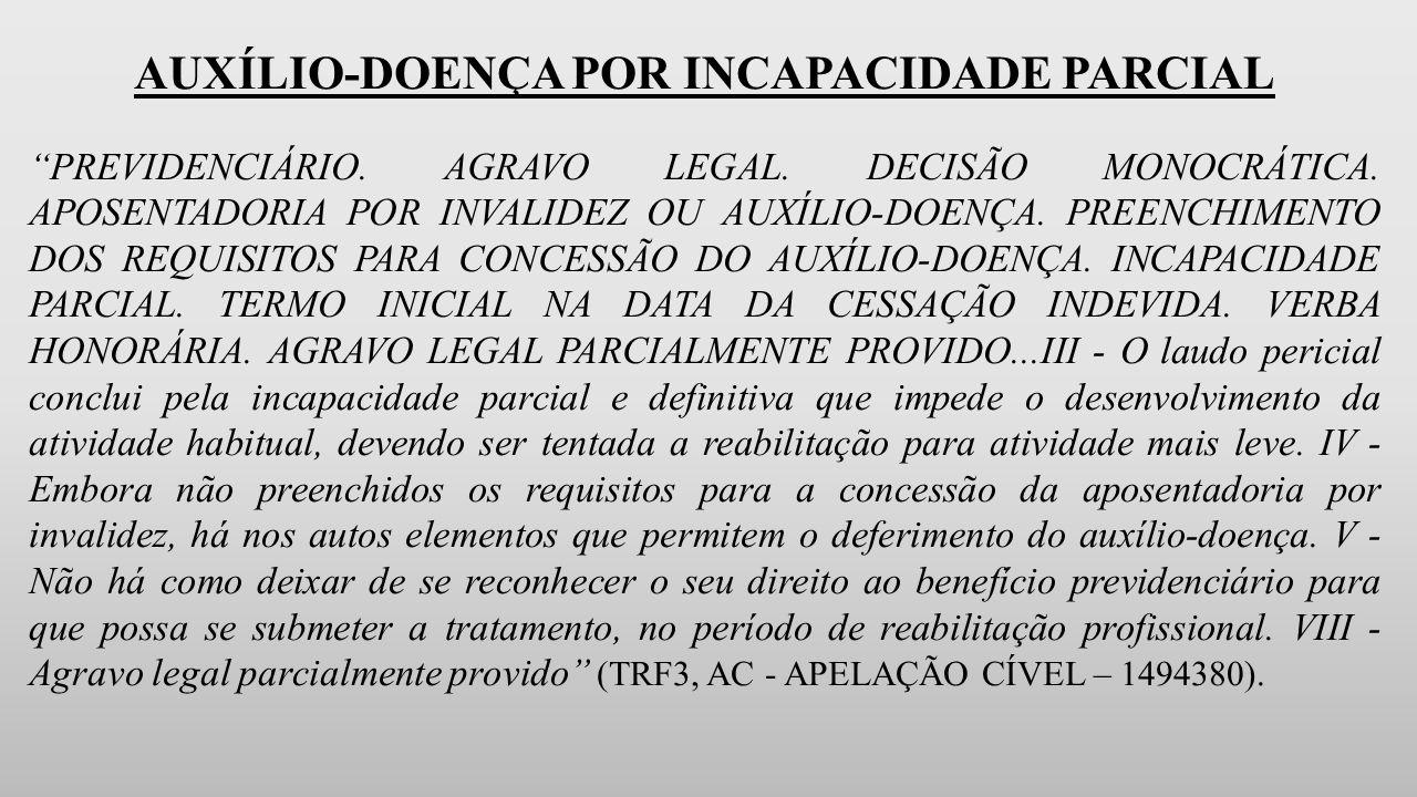 AUXÍLIO-DOENÇA POR INCAPACIDADE PARCIAL