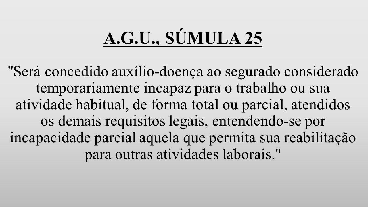 A.G.U., SÚMULA 25