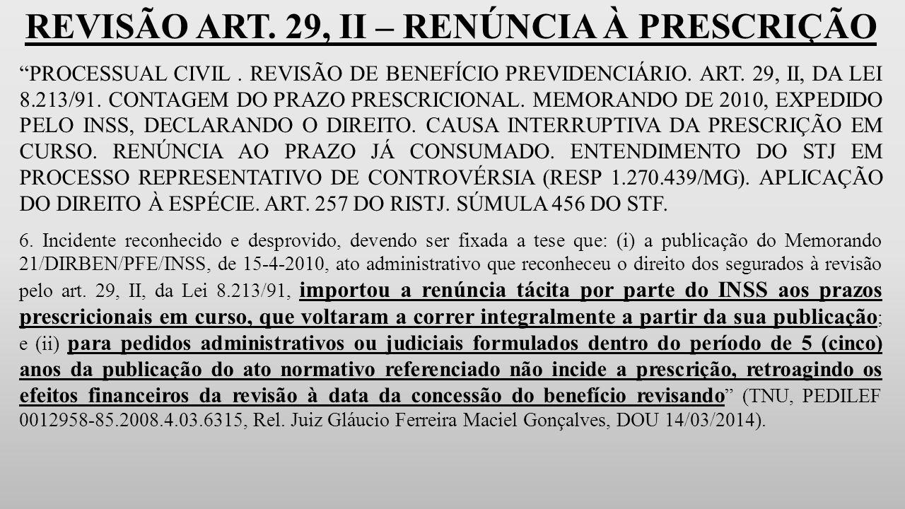 REVISÃO ART. 29, II – RENÚNCIA À PRESCRIÇÃO