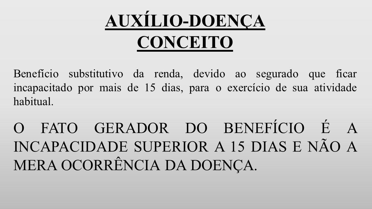 AUXÍLIO-DOENÇA CONCEITO