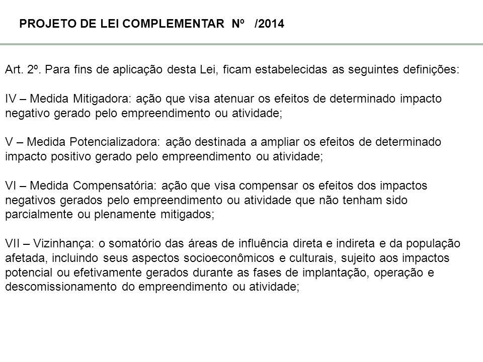 PROJETO DE LEI COMPLEMENTAR Nº /2014