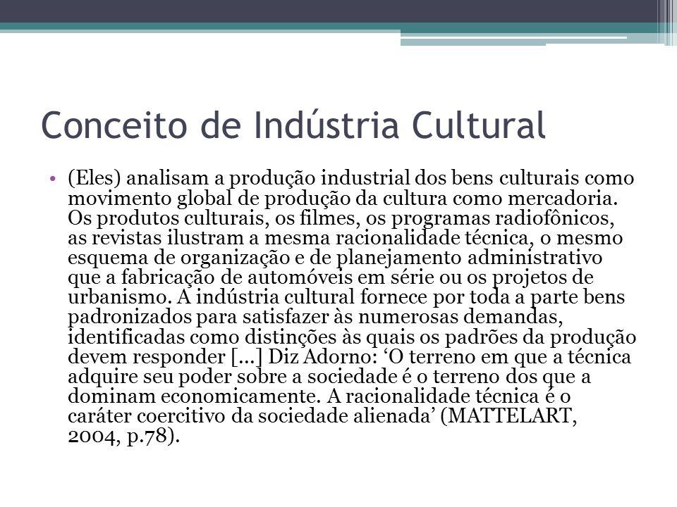 Conceito de Indústria Cultural