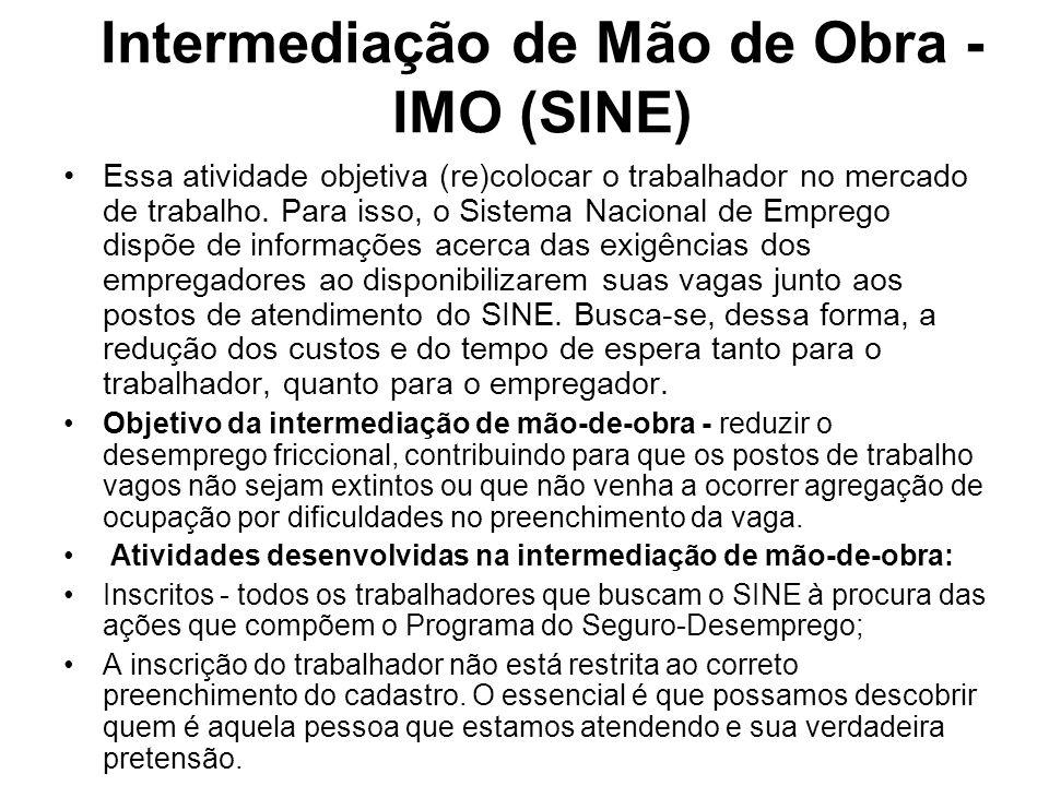 Intermediação de Mão de Obra - IMO (SINE)
