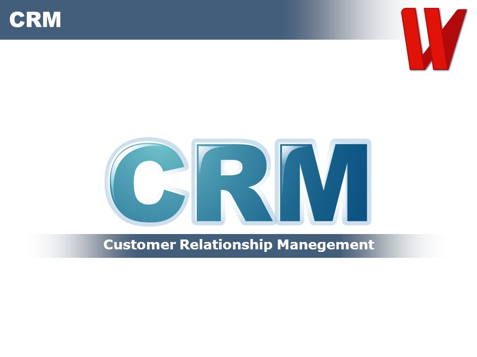 Customer Relationship Manegement