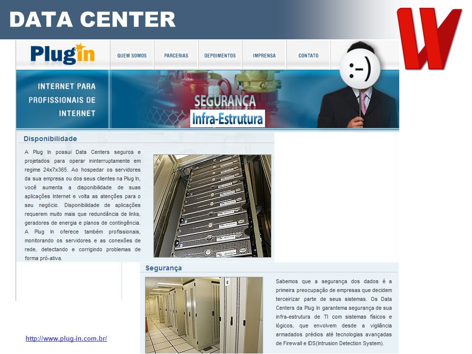 DATA CENTER http://www.plug-in.com.br/