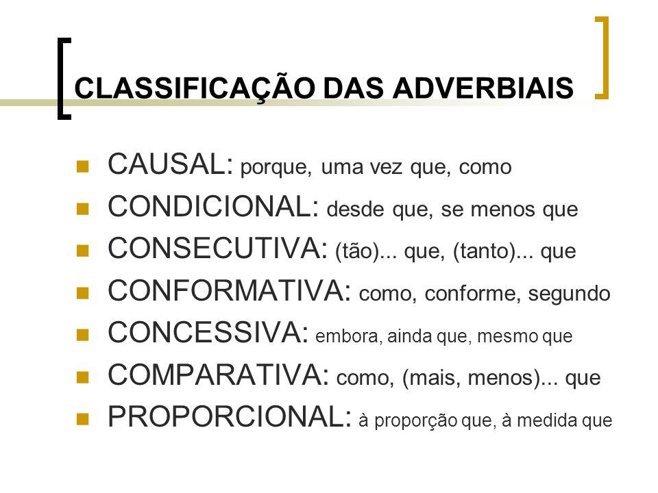 CLASSIFICAÇÃO DAS ADVERBIAIS