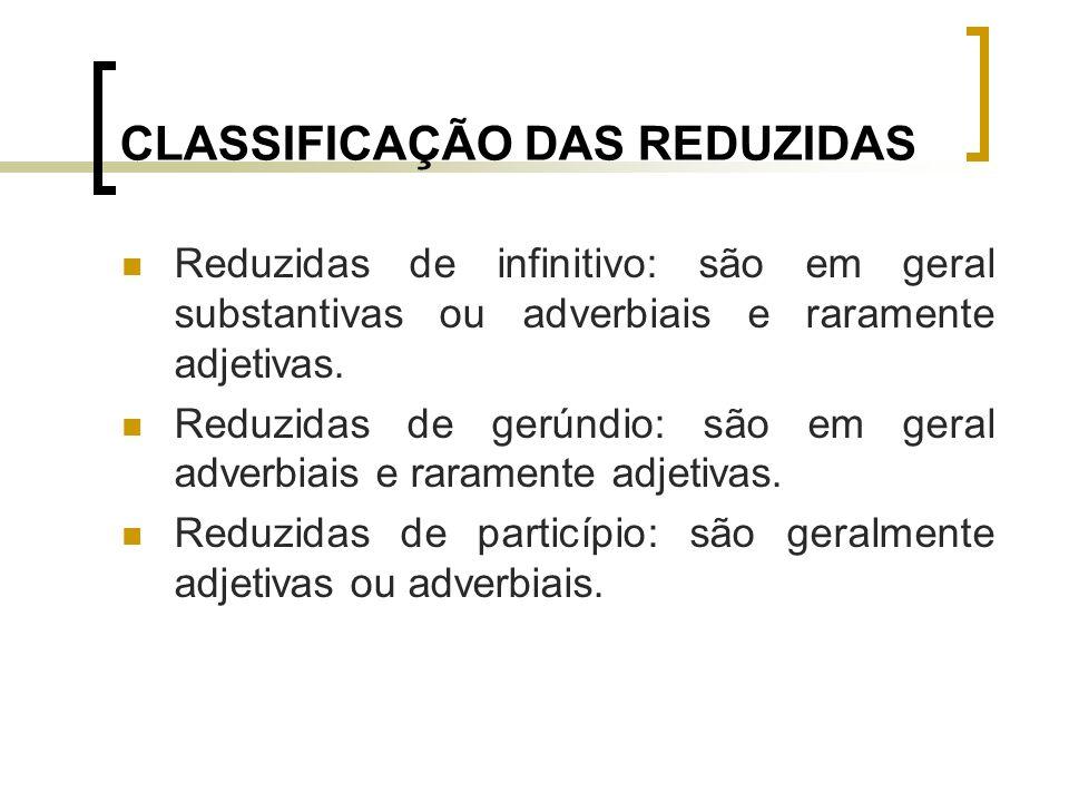 CLASSIFICAÇÃO DAS REDUZIDAS