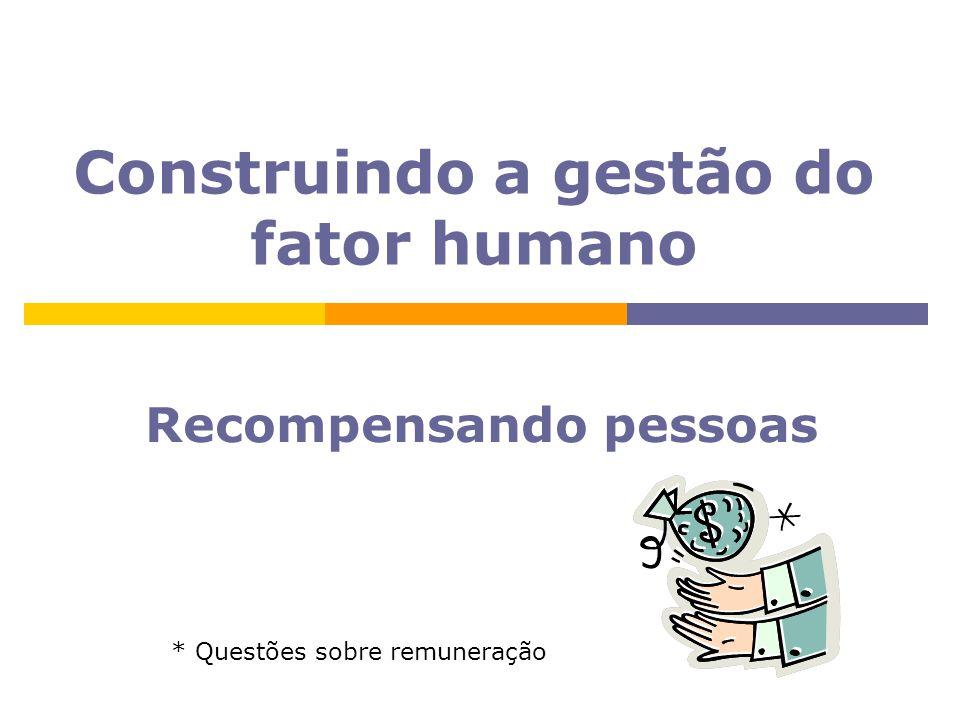 Construindo a gestão do fator humano