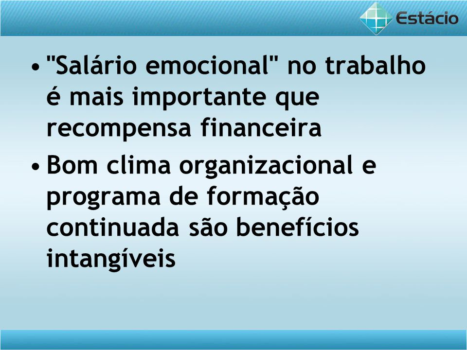 Salário emocional no trabalho é mais importante que recompensa financeira