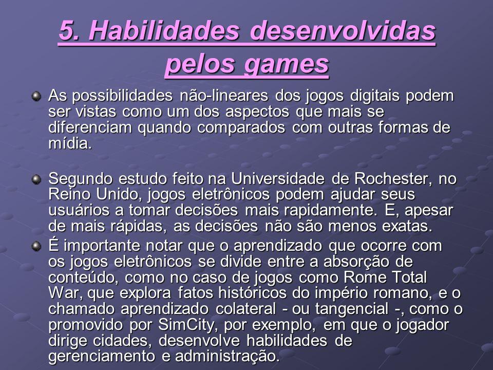 5. Habilidades desenvolvidas pelos games