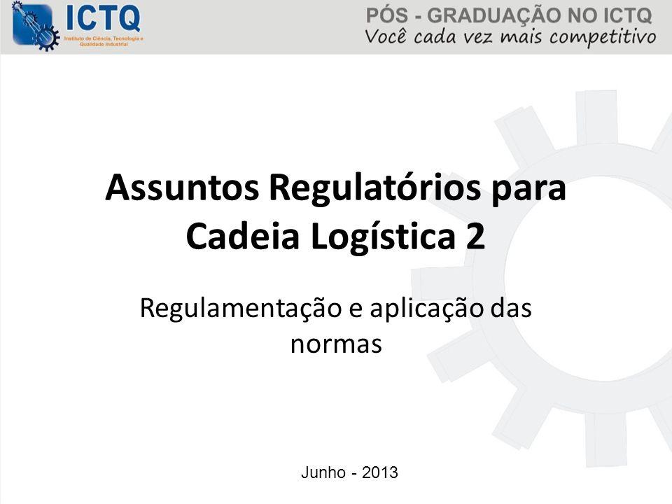 Assuntos Regulatórios para Cadeia Logística 2