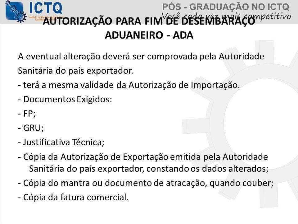 AUTORIZAÇÃO PARA FIM DE DESEMBARAÇO ADUANEIRO - ADA