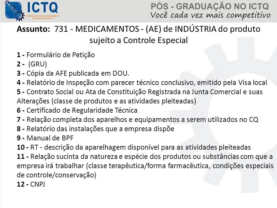 Assunto: 731 - MEDICAMENTOS - (AE) de INDÚSTRIA do produto sujeito a Controle Especial