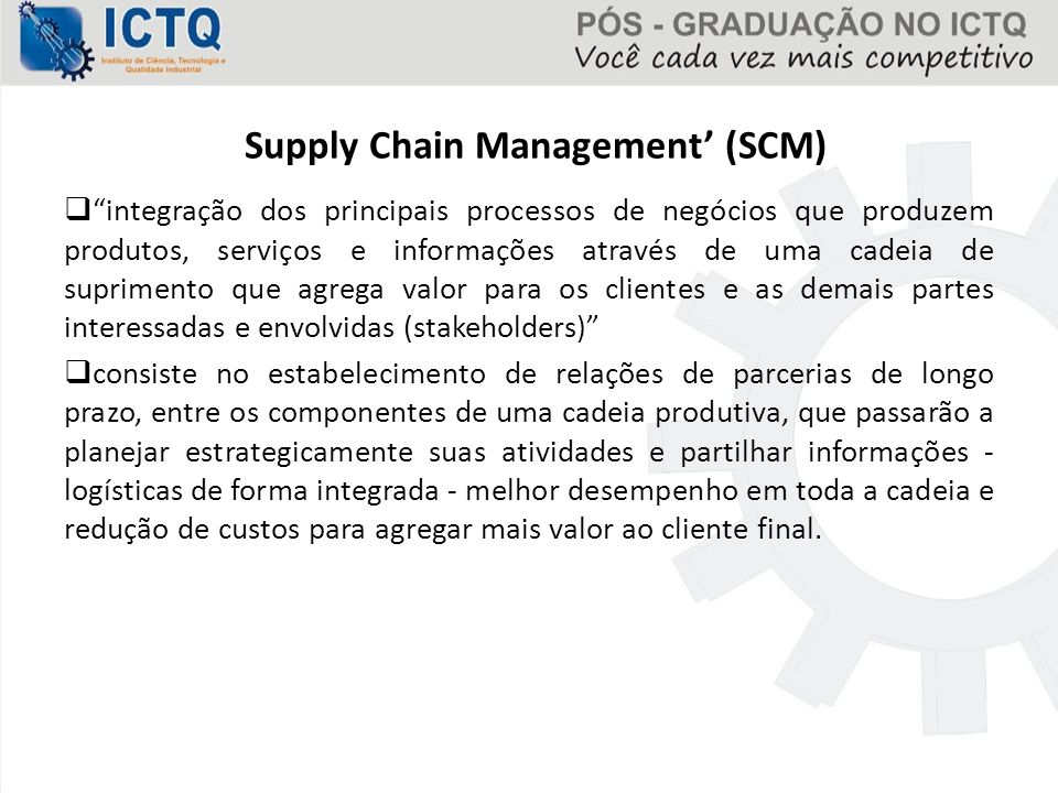 Supply Chain Management' (SCM)