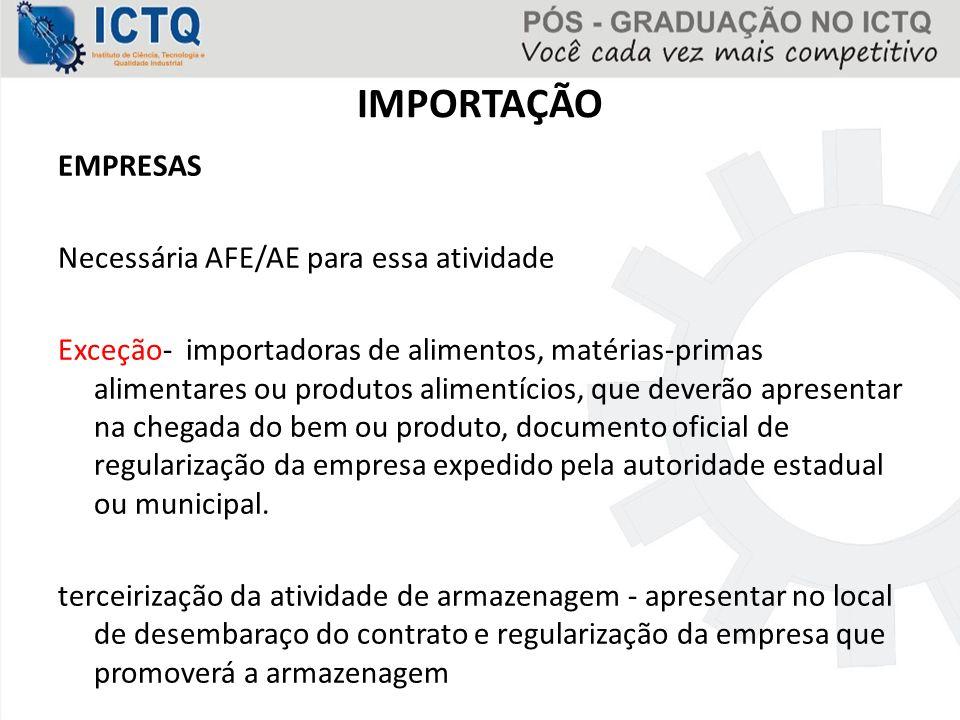 IMPORTAÇÃO EMPRESAS Necessária AFE/AE para essa atividade