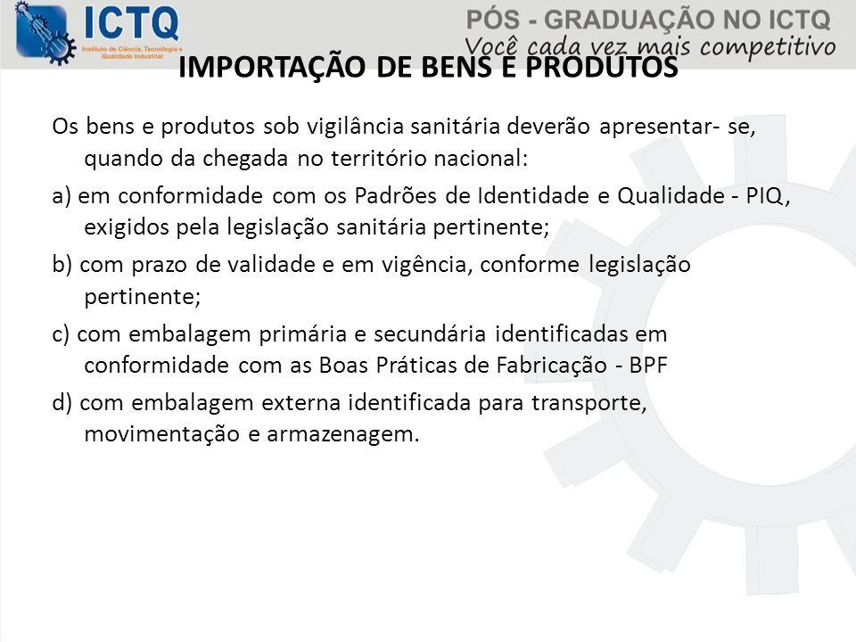 IMPORTAÇÃO DE BENS E PRODUTOS