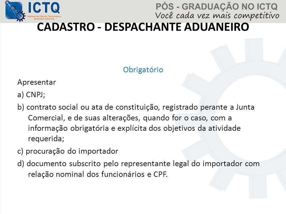 CADASTRO - DESPACHANTE ADUANEIRO