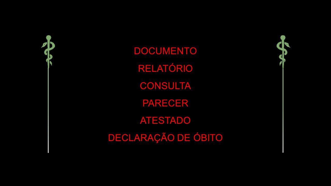 DOCUMENTO RELATÓRIO CONSULTA PARECER ATESTADO DECLARAÇÃO DE ÓBITO